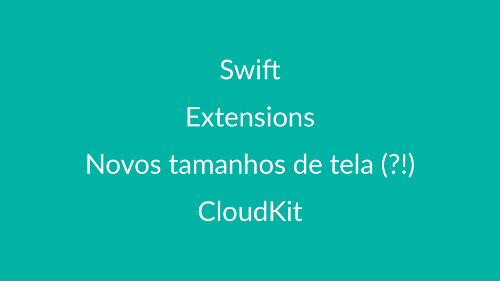 Swi$ Extensions Novos%tamanhos%de%tela%(?!) Clo...