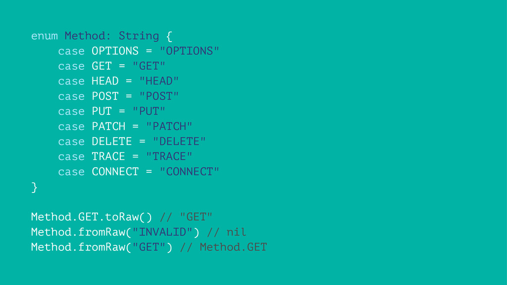 "enum Method: String { case OPTIONS = ""OPTIONS"" ..."