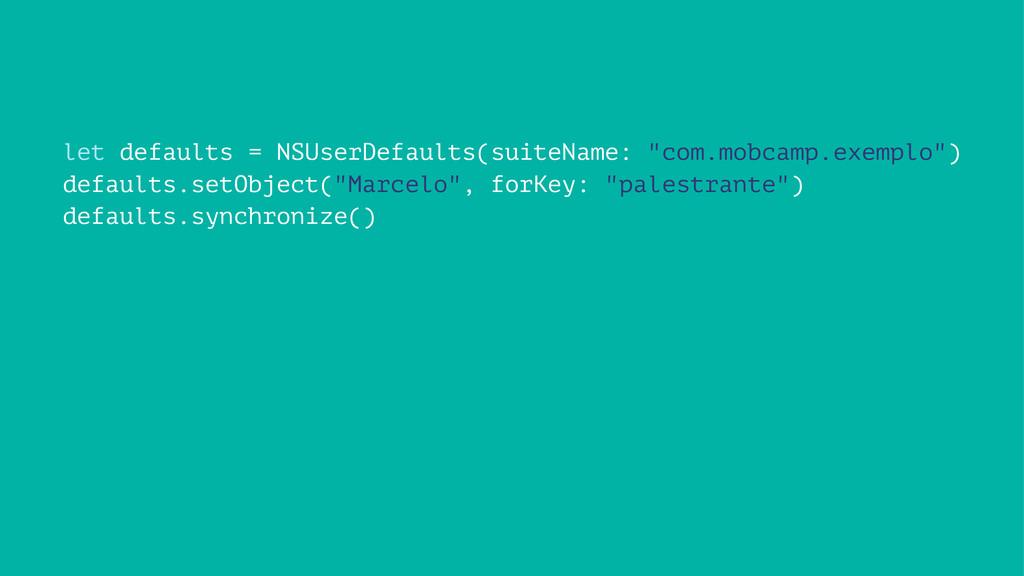 """let defaults = NSUserDefaults(suiteName: """"com.m..."""