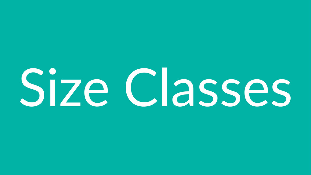 Size%Classes