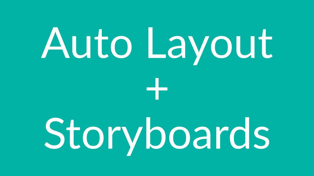 Auto%Layout + Storyboards