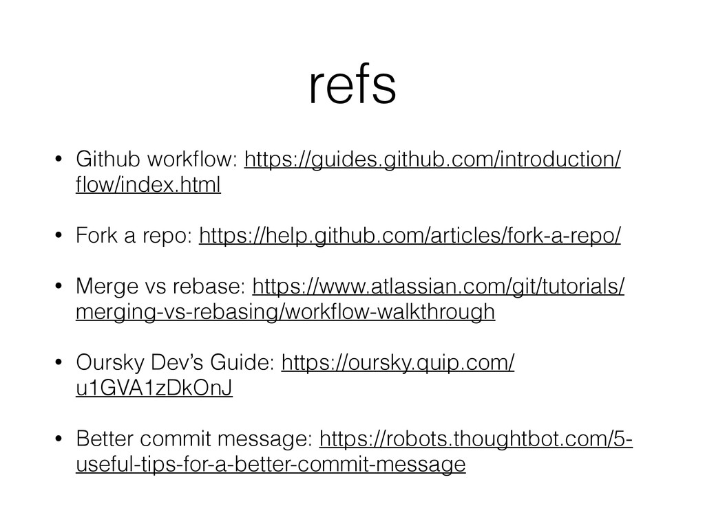 refs • Github workflow: https://guides.github.co...