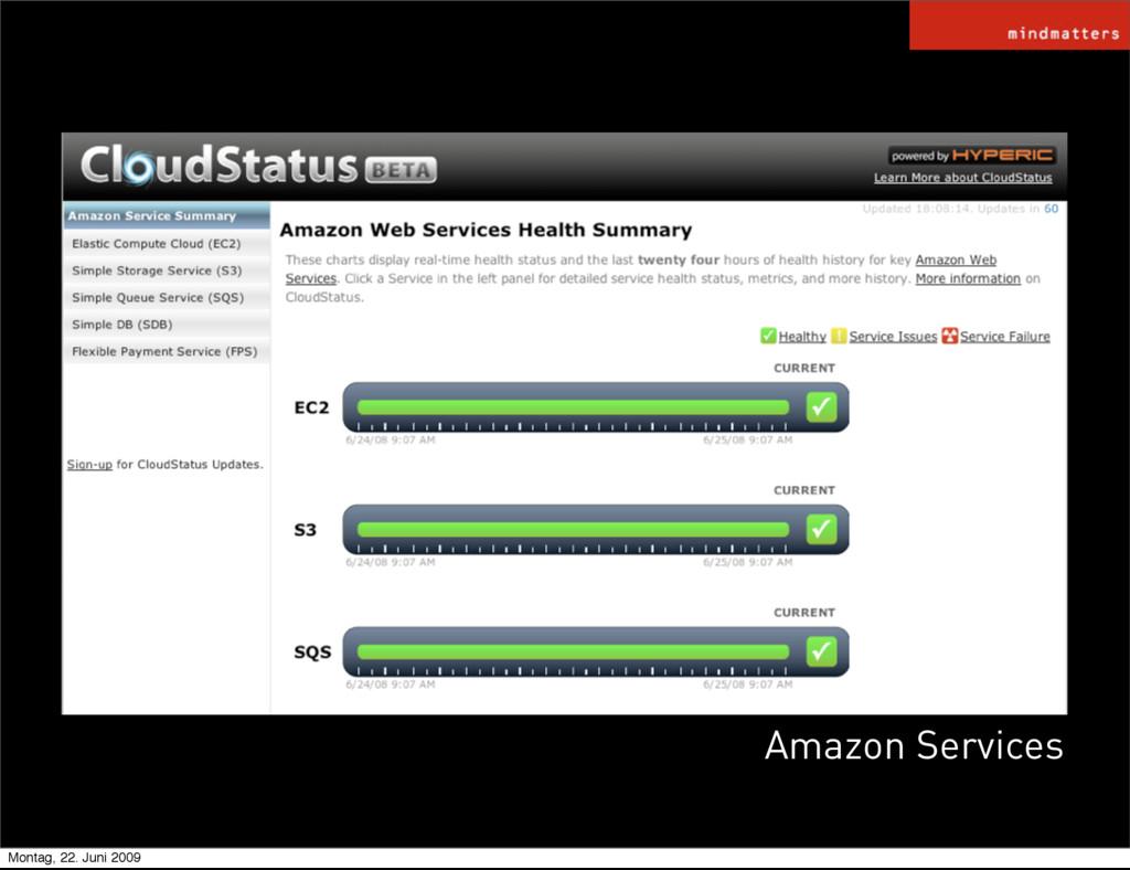 Amazon Services Montag, 22. Juni 2009