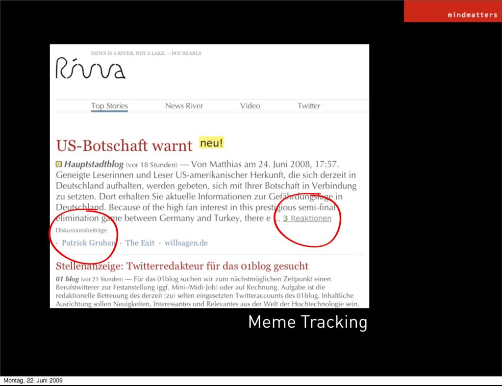 Meme Tracking Montag, 22. Juni 2009