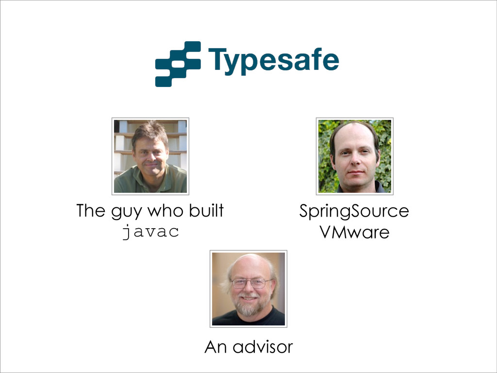 The guy who built javac SpringSource VMware An ...