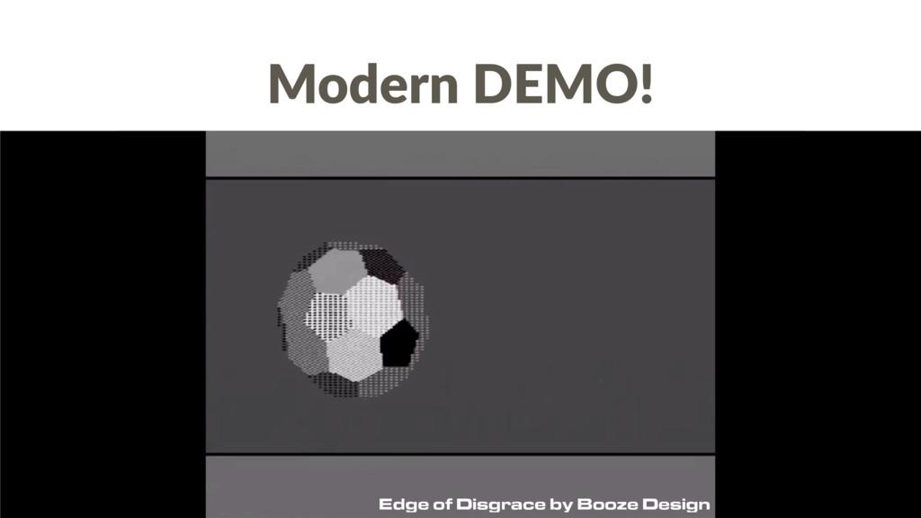 Modern DEMO! Edge of Disgrace by Booze Design