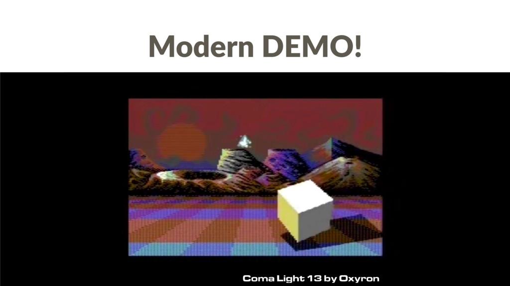 Coma Light 13 by Oxyron Modern DEMO!