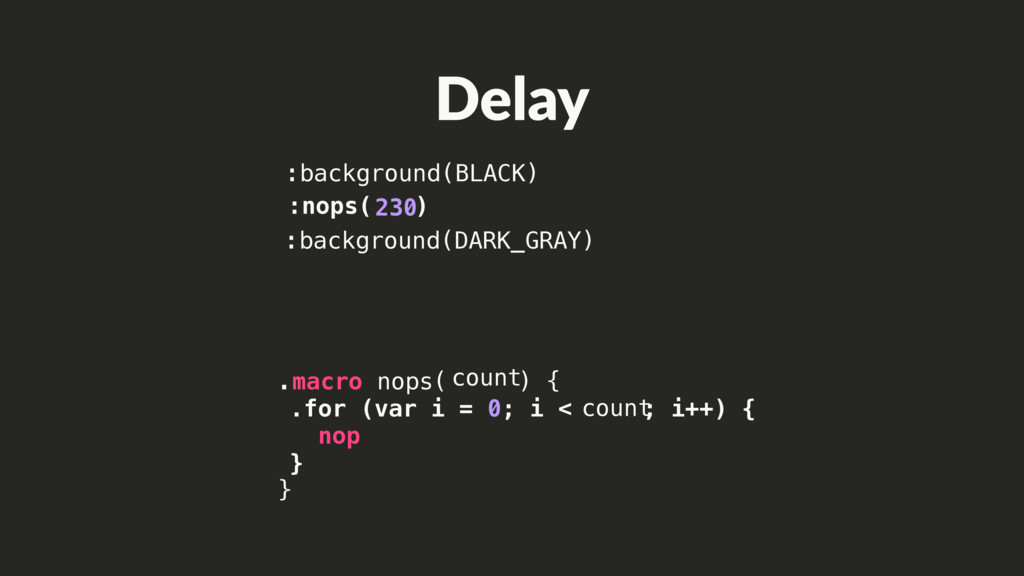 :nops( ) .macro nops( ) { } .for (var i = 0; i ...