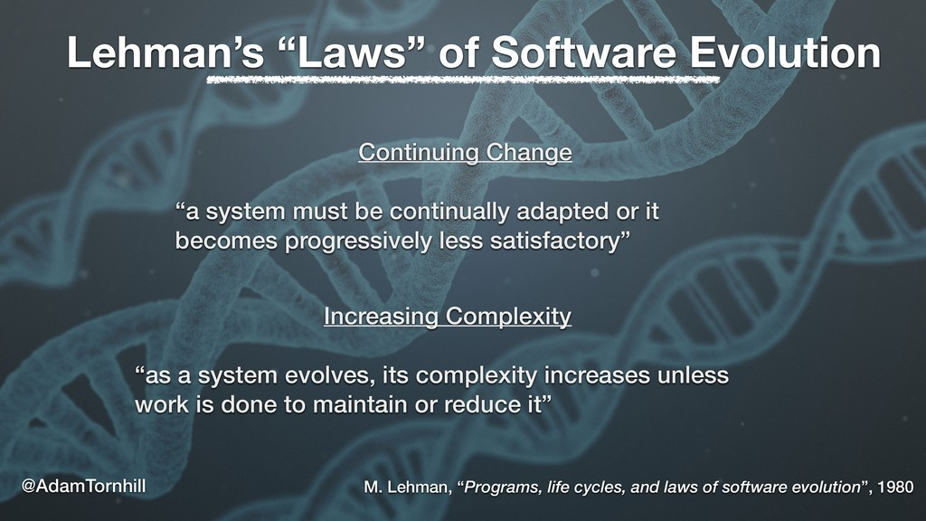 """Lehman's """"Laws"""" of Software Evolution Continuin..."""