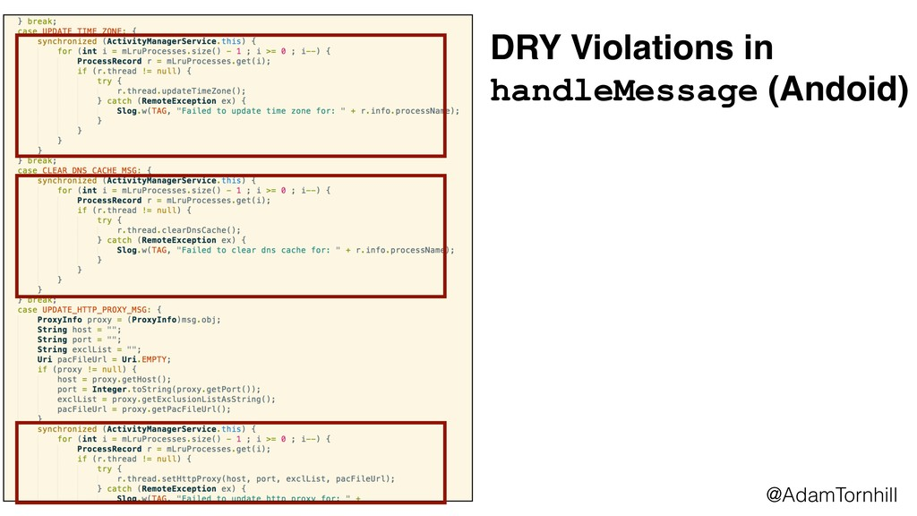 @AdamTornhill DRY Violations in handleMessage (...