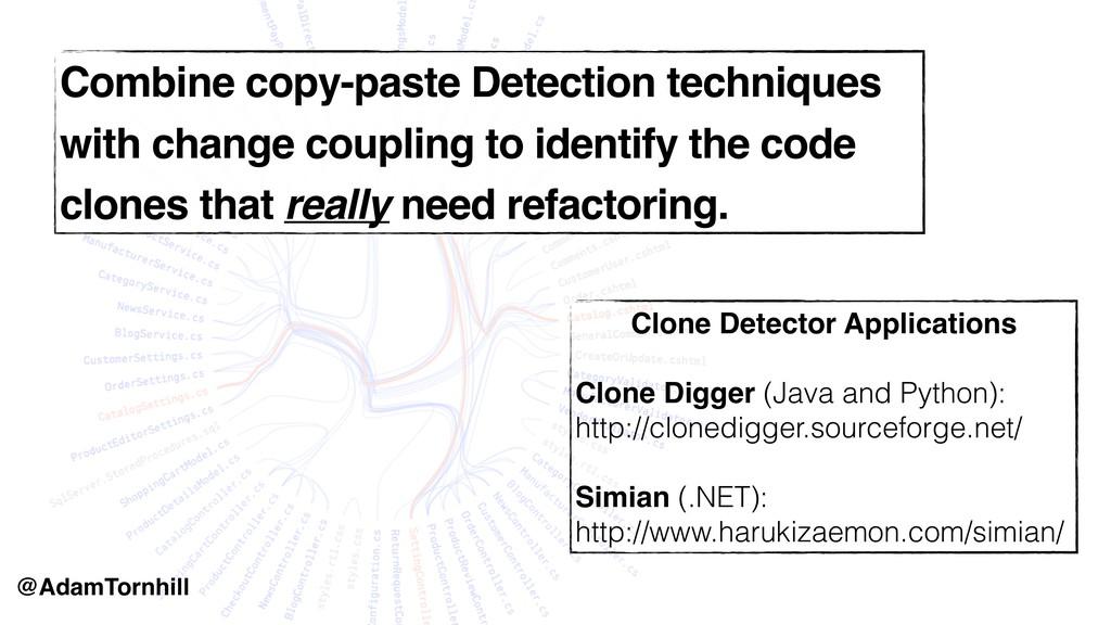 Combine copy-paste Detection techniques with ch...
