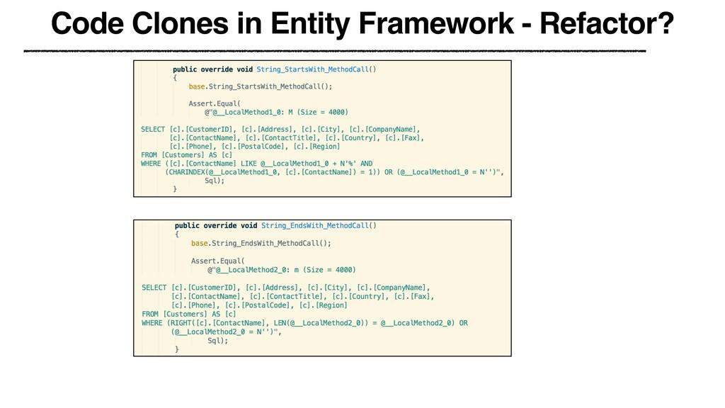 Code Clones in Entity Framework - Refactor?