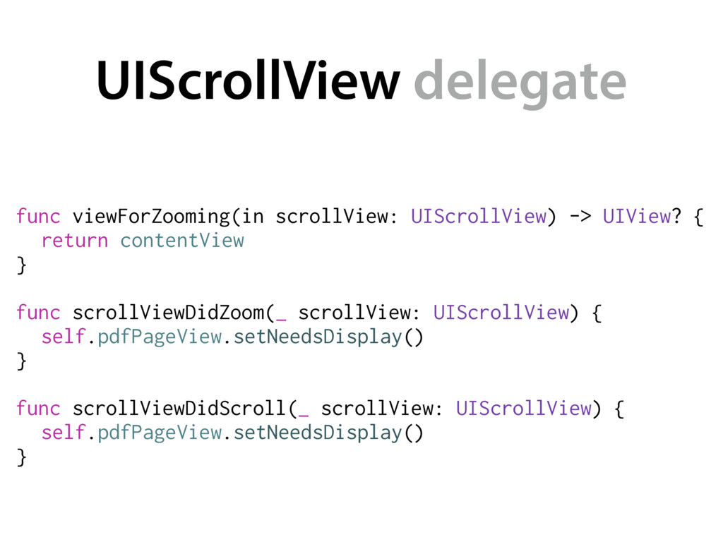 UIScrollView delegate func viewForZooming(in sc...