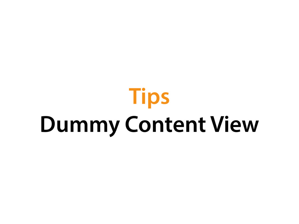 Tips Dummy Content View