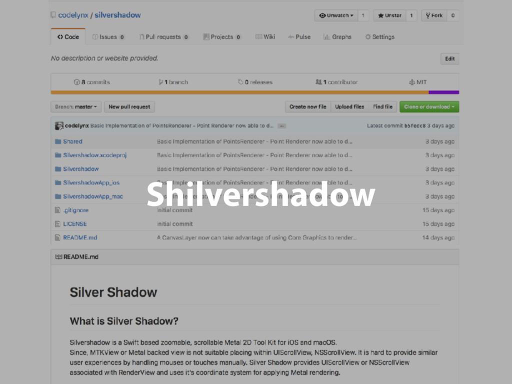 Shilvershadow