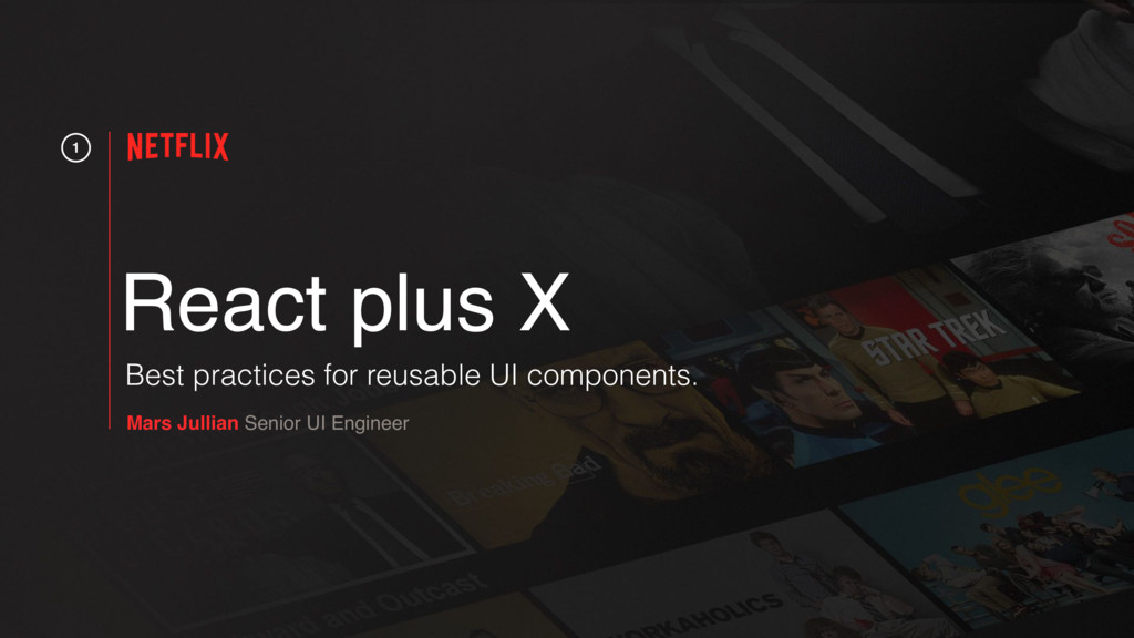 1 React plus X Mars Jullian Senior UI Engineer ...