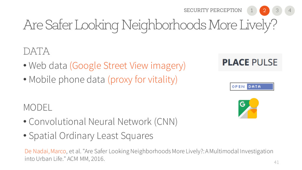 Are Safer Looking Neighborhoods More Lively? 41...