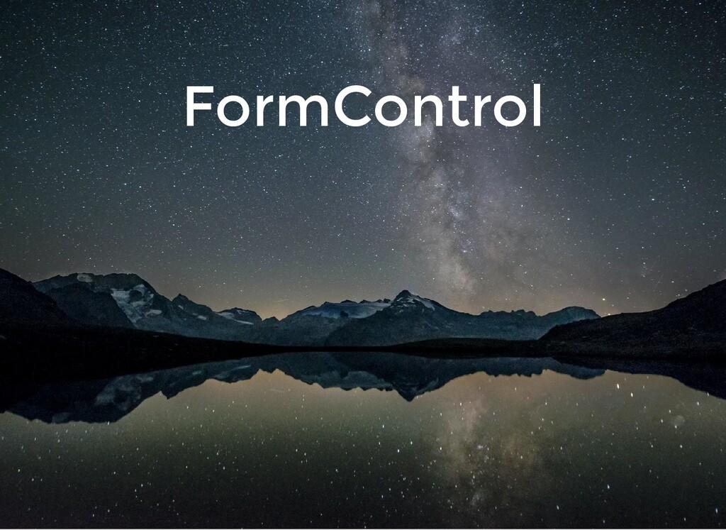 FormControl