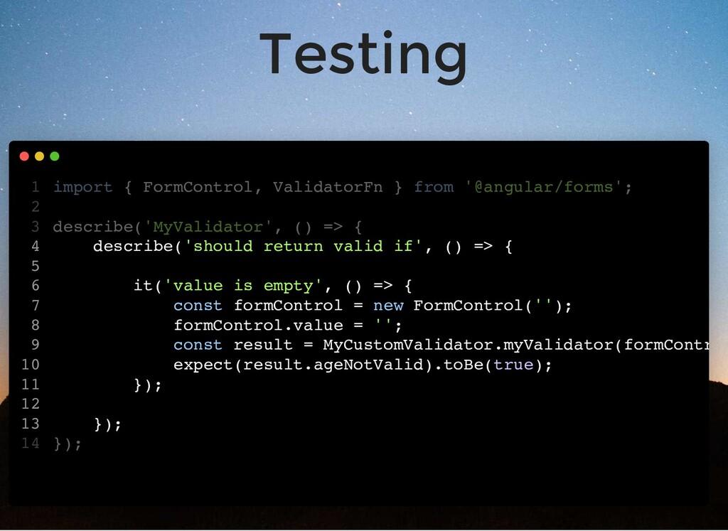 Testing import { FormControl, ValidatorFn } fro...