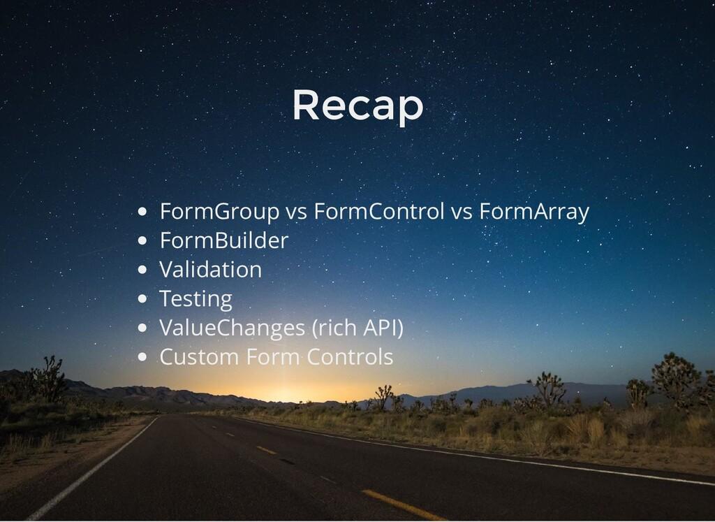 Recap FormGroup vs FormControl vs FormArray For...