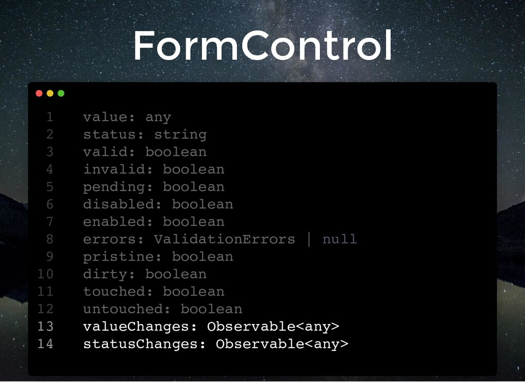 FormControl value: any 1 status: string 2 valid...
