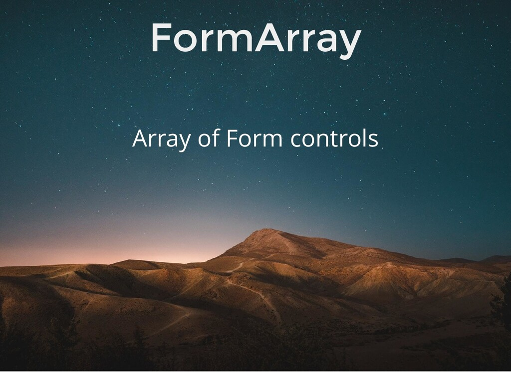 FormArray Array of Form controls