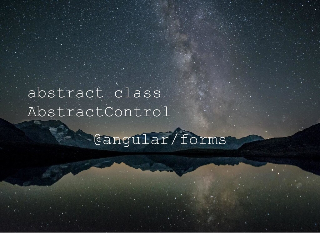 abstract class AbstractControl @angular/forms