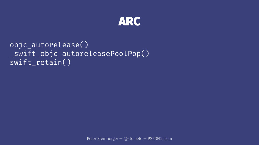 ARC objc_autorelease() _swift_objc_autoreleaseP...