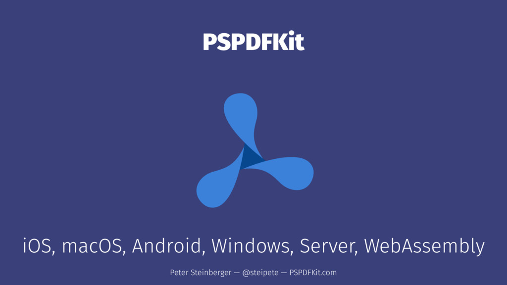 PSPDFKit iOS, macOS, Android, Windows, Server, ...