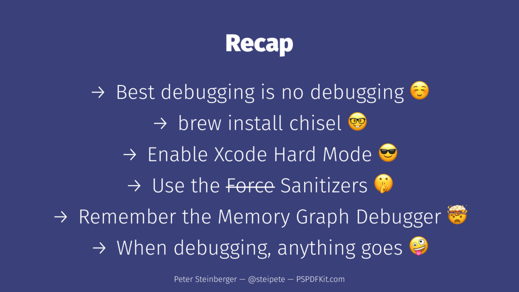 Recap → Best debugging is no debugging → brew i...
