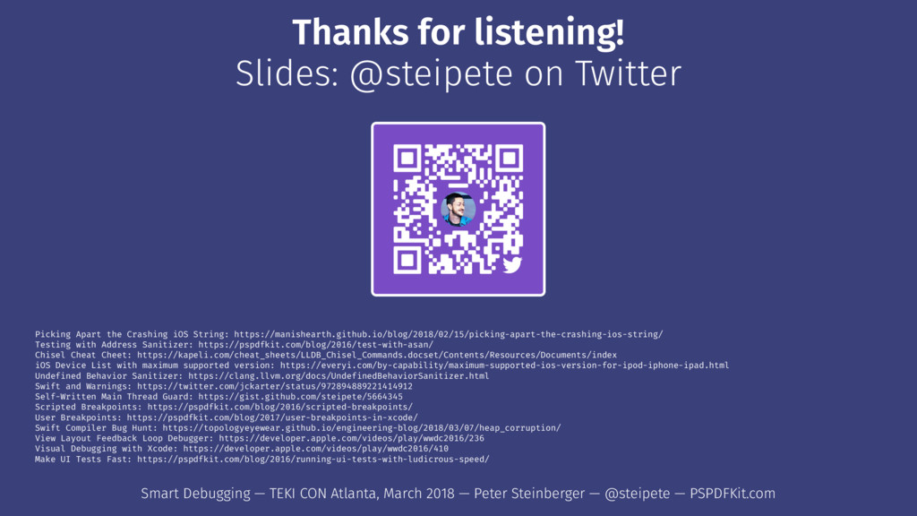 Thanks for listening! Slides: @steipete on Twit...