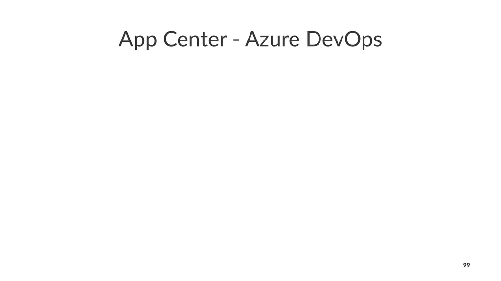 App Center - Azure DevOps 99