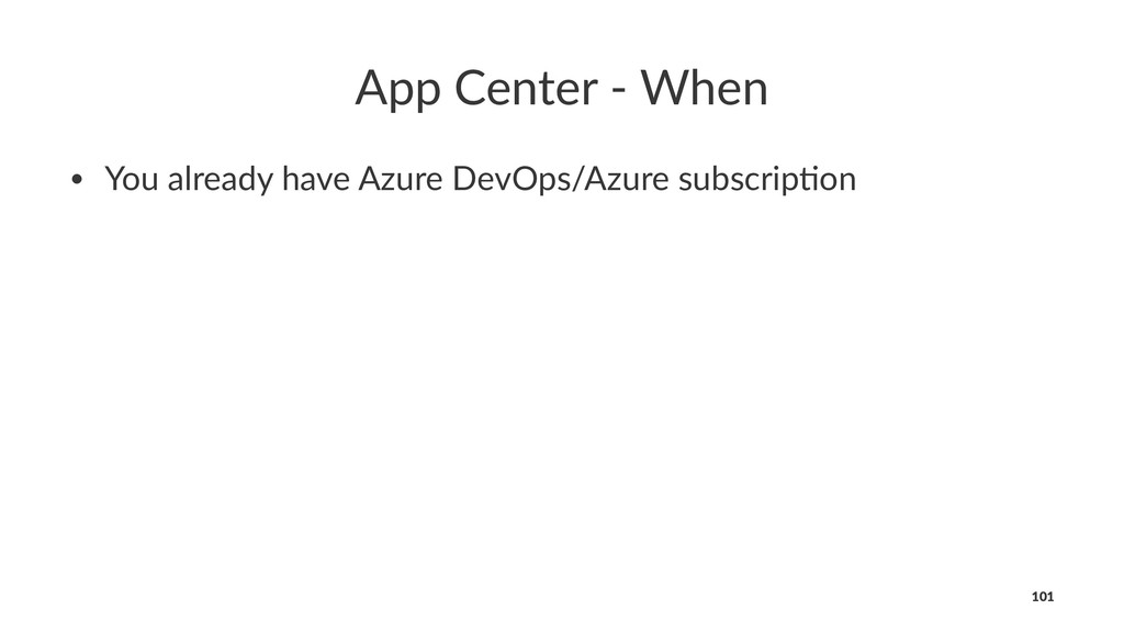 App Center - When • You already have Azure DevO...