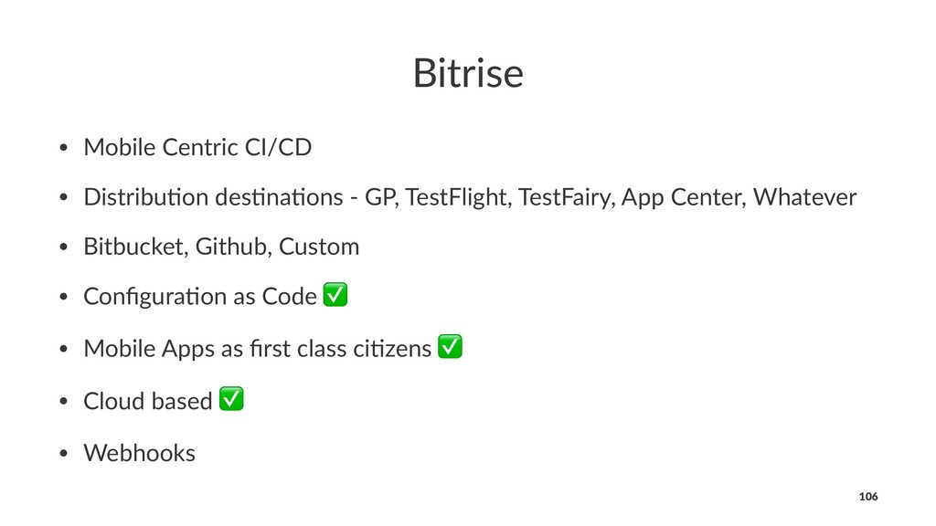 Bitrise • Mobile Centric CI/CD • Distribu3on de...