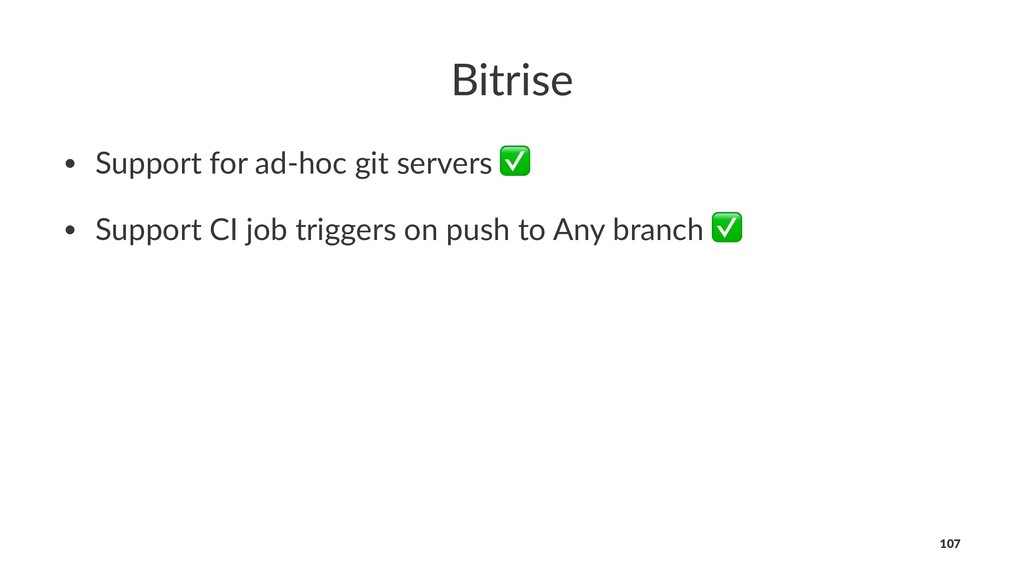 Bitrise • Support for ad-hoc git servers ✅ • Su...