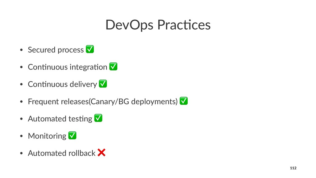 DevOps Prac,ces • Secured process ✅ • Con.nuous...