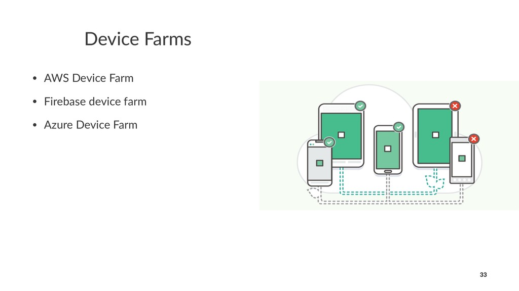 Device Farms • AWS Device Farm • Firebase devic...