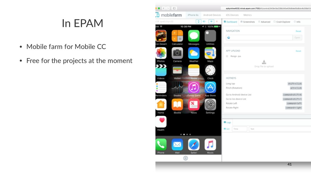 In EPAM • Mobile farm for Mobile CC • Free for ...