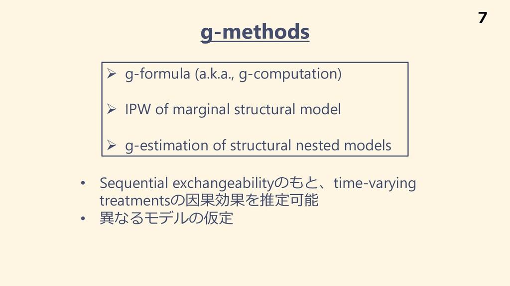 g-methods Ø g-formula (a.k.a., g-computation) Ø...