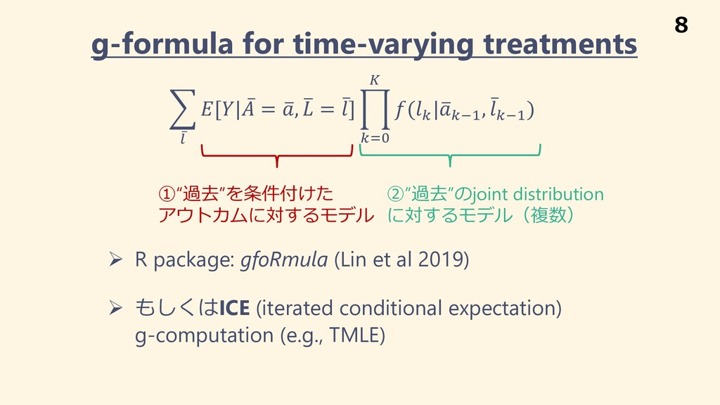 g-formula for time-varying treatments & ̅ ' [| ...