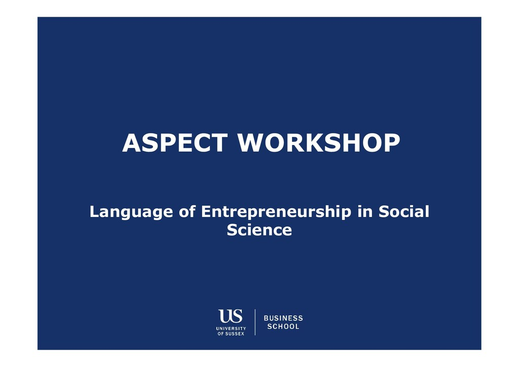 ASPECT WORKSHOP Language of Entrepreneurship in...