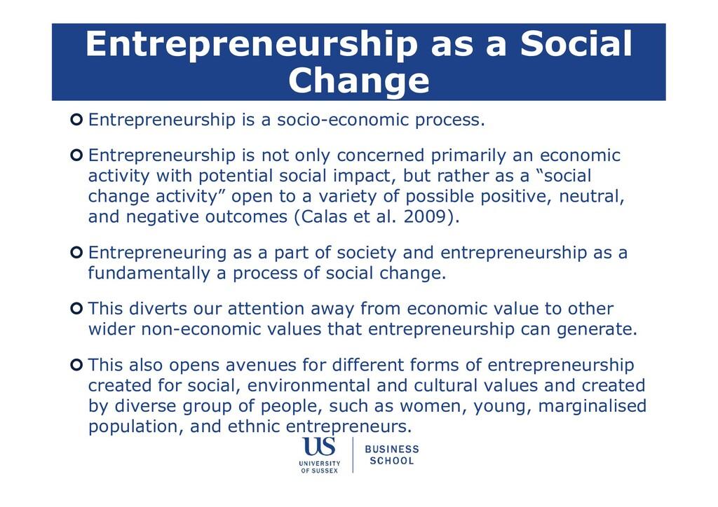 Entrepreneurship as a Social Change  Entrepren...