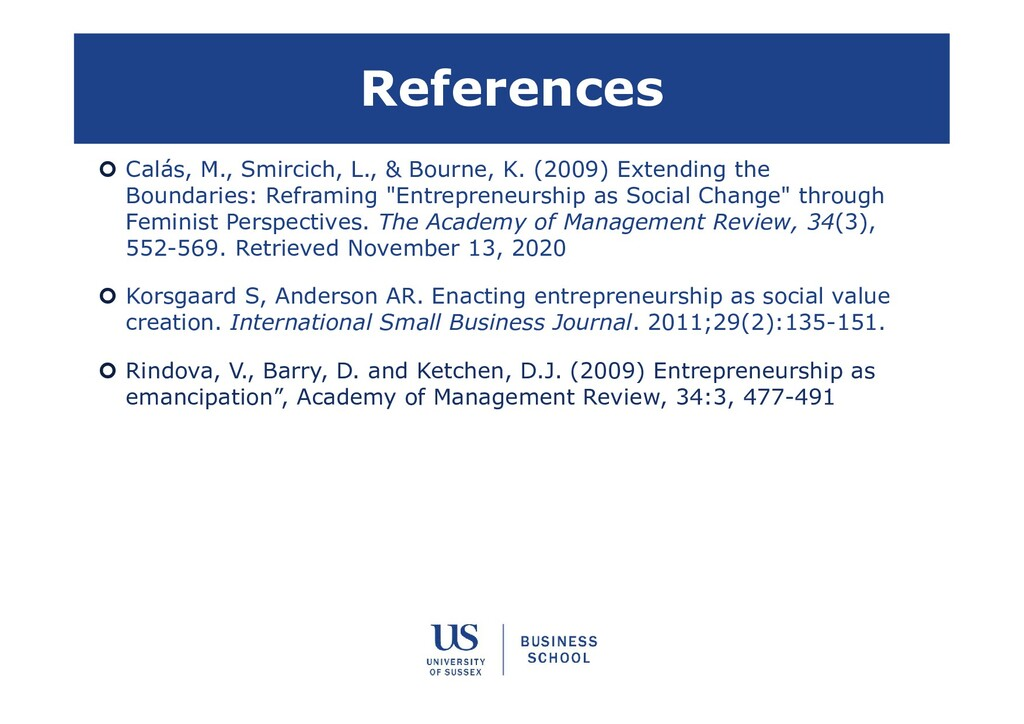 References  Calás, M., Smircich, L., & Bourne,...