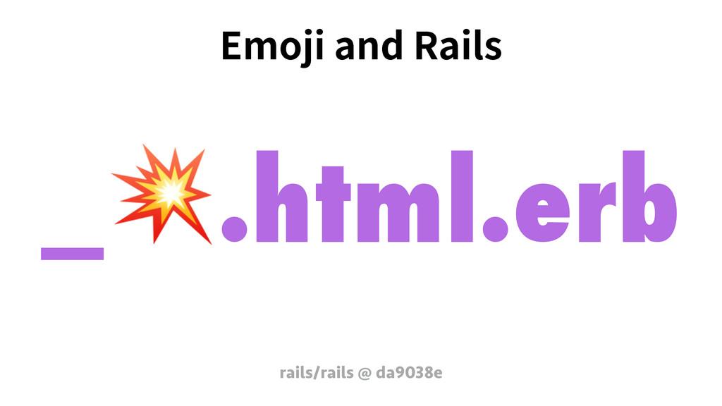 &NPKJBOE3BJMT rails/rails @ da9038e _.html.erb