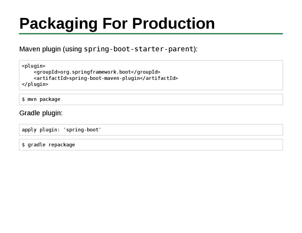 Packaging For Production Maven plugin (using sp...