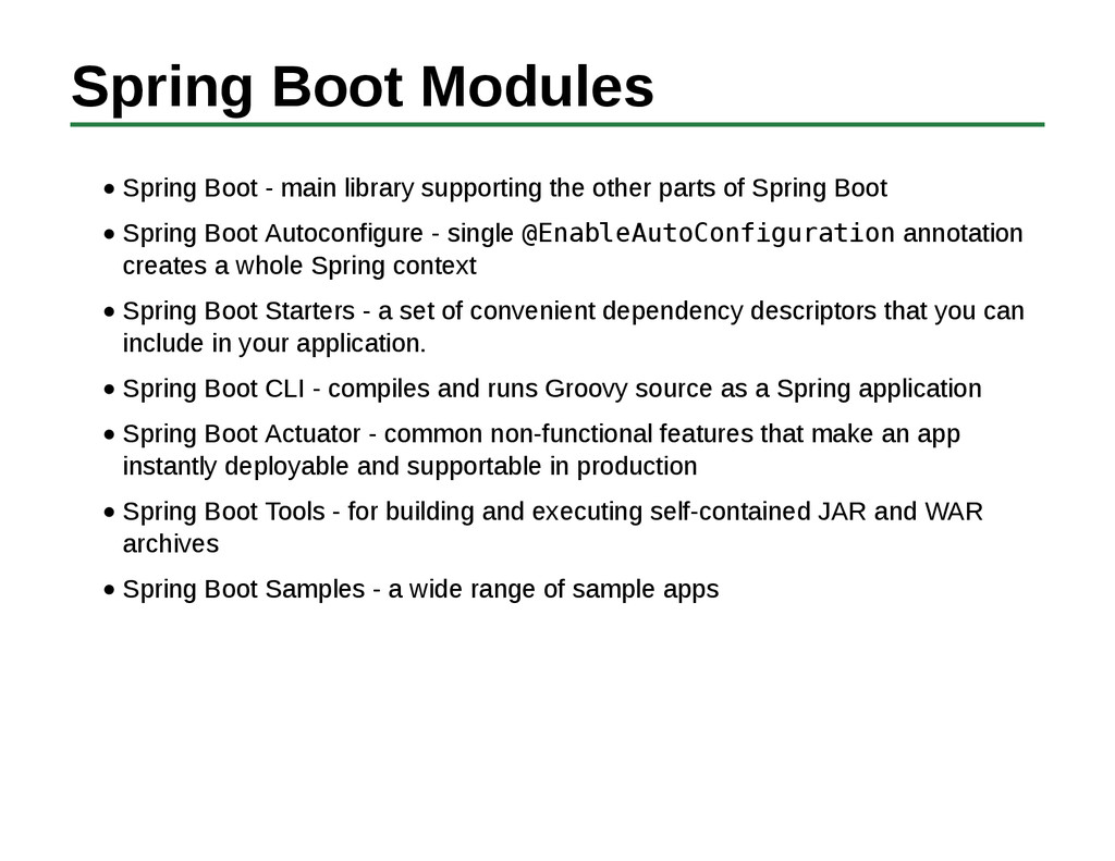 Spring Boot Modules Spring Boot - main library ...