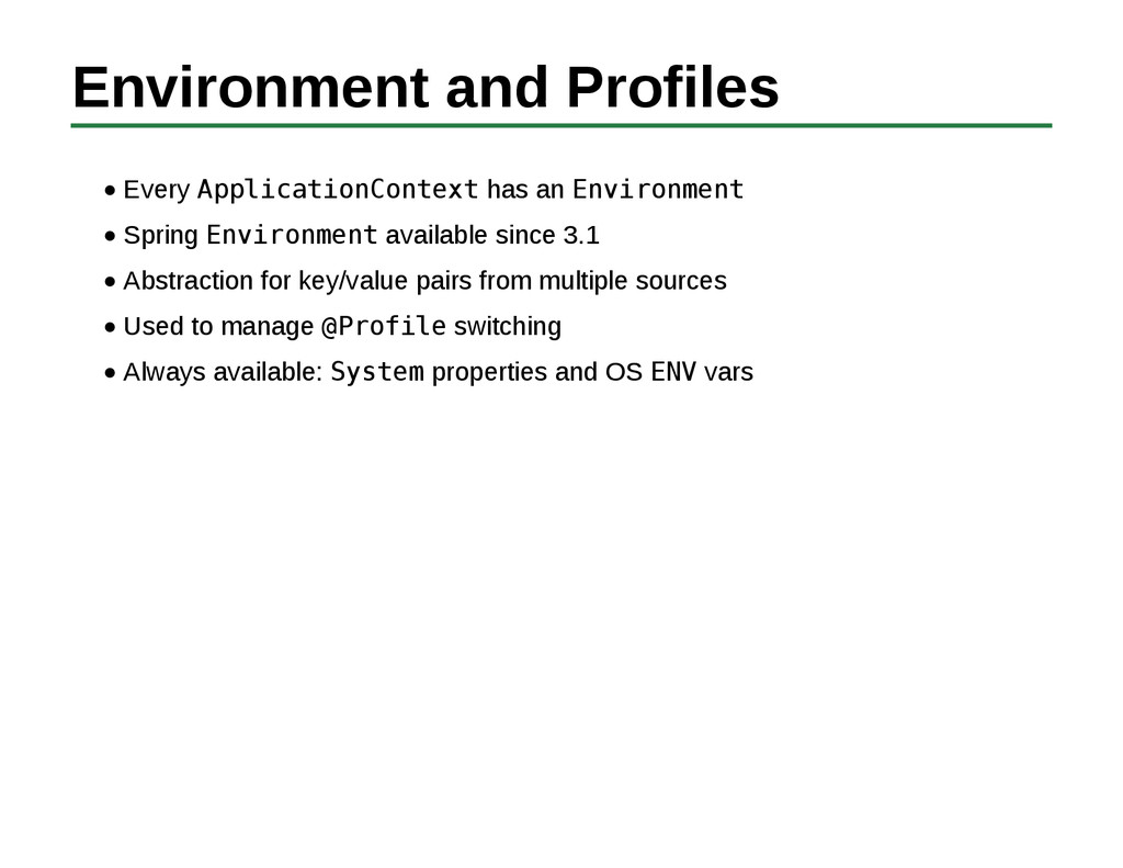 Environment and Profiles Every ApplicationConte...