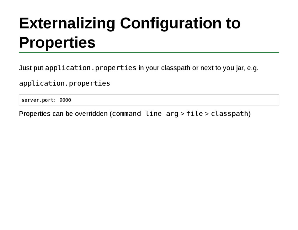 Externalizing Configuration to Properties Just ...