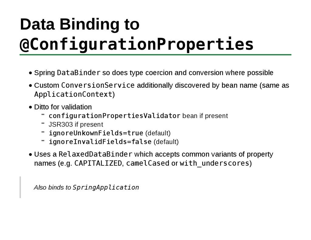 Data Binding to @ConfigurationProperties Spring...