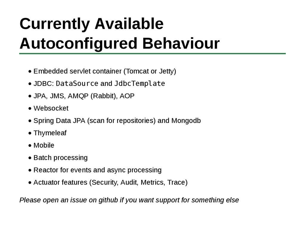 Currently Available Autoconfigured Behaviour Em...